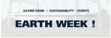 Xavier University: Earth Week
