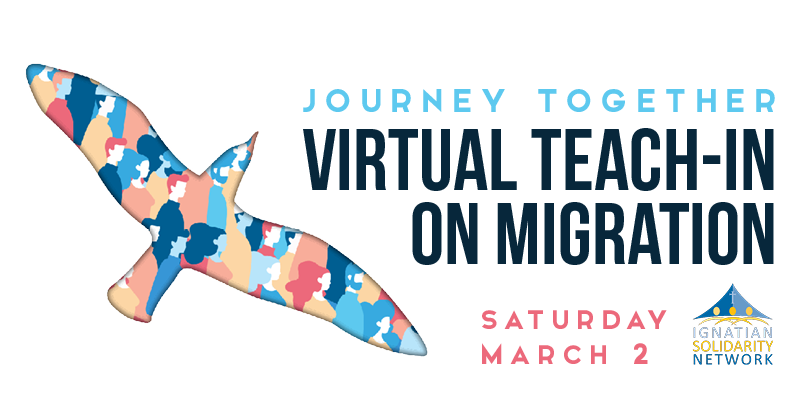 Ignatian Solidarity Network to host First Virtual Teach-in on Migration