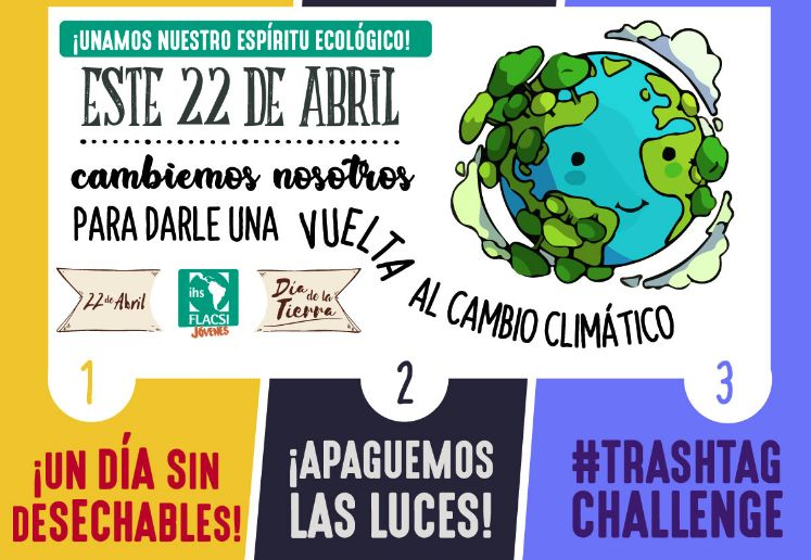 """Iniciativa """"Ignacianos por la ecología"""" para este 22 de abril – FLACSI"""