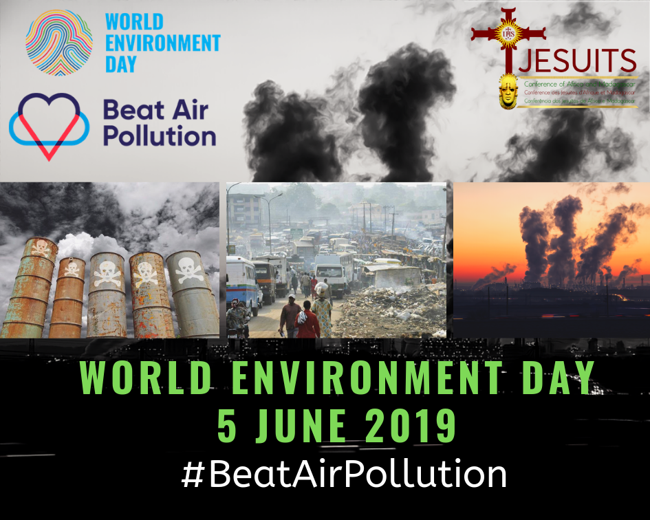 JCAM Statement on World Environment Day: 5 June, 2019 – Agbonkhianmeghe E Orobator SJ, President Jesuit Conference of Africa and Madagascar