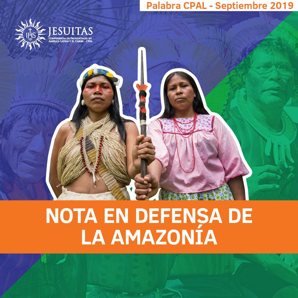 Nota en defensa de la Amazonía – CPAL