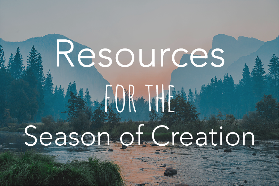 Resources for the Season of Creation – Office of Ignatian Spirituality