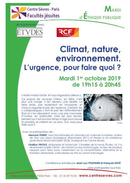 Climat, nature, environnement. L'urgence pour faire quoi ? soirée Mardi d'éthique publique au Centre Sèvres 1 octobre à 19h15 – 20h45 – Jesuites: Europe Occidentale Francophone